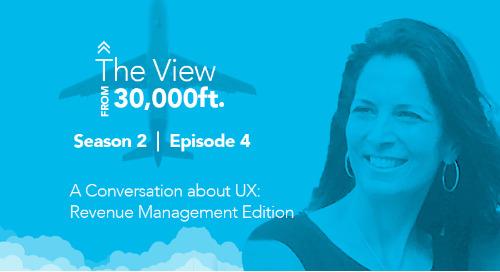 Season 2, Episode 4: A Conversation about UX - Revenue Management Edition
