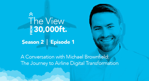 A Conversation about the Journey to Airline Digital Transformation, Season 2, Episode 1