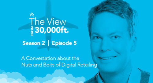 A Conversation about the Nuts and Bolts of Digital Retailing, Season 2, Episode 5