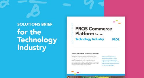 The PROS Commerce Platform for the Technology Industry