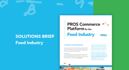 The PROS Commerce Platform for the Food Industry