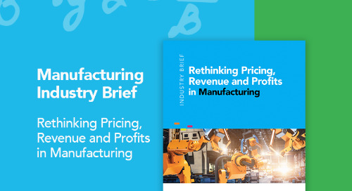 Rethinking Pricing, Revenue & Profits in Manufacturing