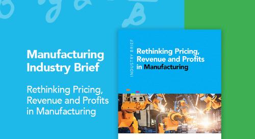 Rethinking Pricing, Revenue & Profits in Manufacturing