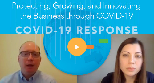 Protecting, Growing, and Innovating the Business through COVID-19