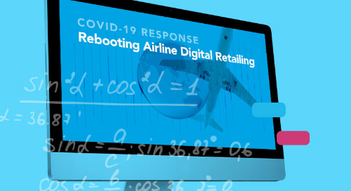 Rebooting Airline Digital Retailing: COVID-19 Special Edition