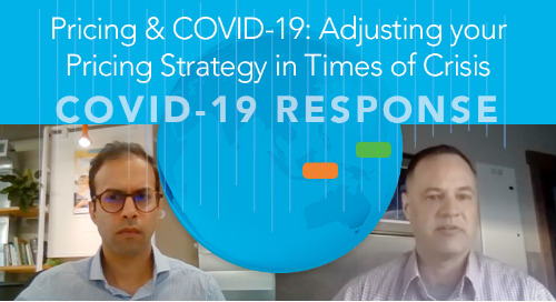 Pricing & COVID-19: Adjusting your Pricing Strategy in Times of Crisis