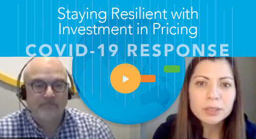 Staying Resilient through COVID-19 with Investment in Pricing