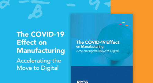 The COVID-19 Effect on Manufacturing: Accelerating the Move to Digital