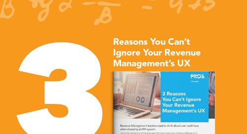 3 Reasons You Can't Ignore Your Revenue Management's UX