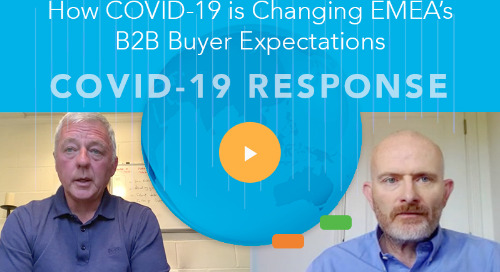 How COVID-19 is Changing EMEA's B2B Buyer Expectations