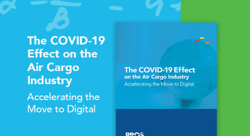 The COVID-19 Effect on the Air Cargo Industry: Accelerating the Move to Digital