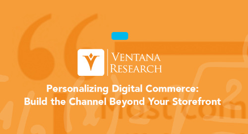 Ventana Research: Personalizing Digital Commerce