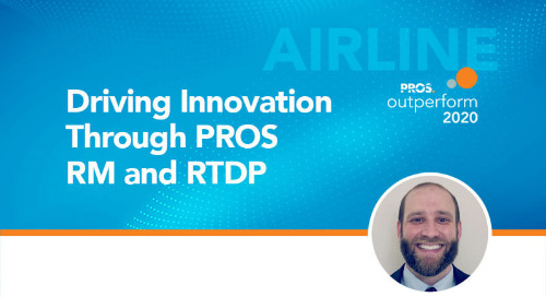 Driving Innovation through PROS RM and RTDP