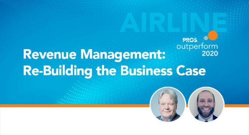 Revenue Management Re-Building the Business Case