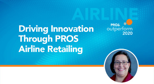 Driving Innovation Through PROS Airline Retailing