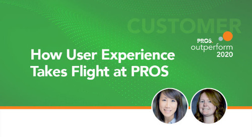 How User Experience takes Flight at PROS