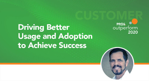 Driving Better Usage and Adoption to Achieve Success