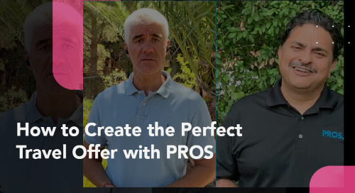 How to Create the Perfect Travel Offer with PROS