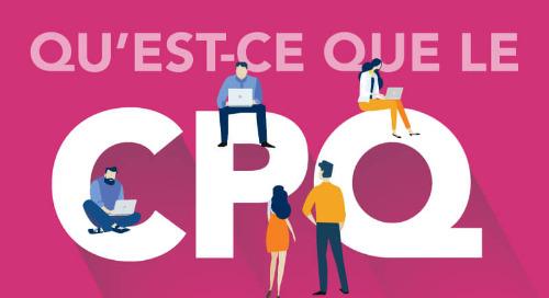 Qu'est-ce que le CPQ ?