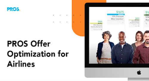 Personalizing the Offer with PROS Offer Optimization for Airlines