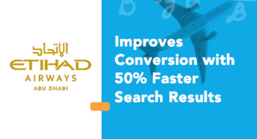Etihad Airways Improves Conversion with 50% Faster Search Results