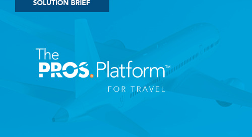 PROS Platform for Travel: Optimized Offers for Every Channel