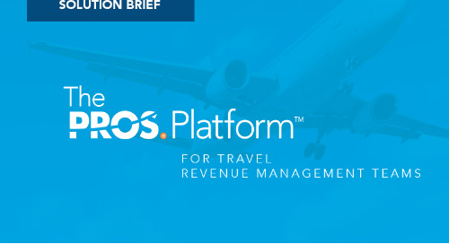 Accelerating Revenue Management with the PROS Platform for Travel