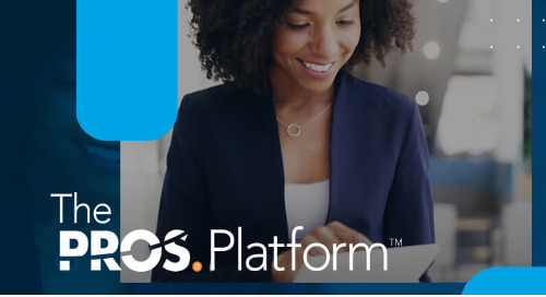 The PROS Platform: Optimize Your Offers for Every Selling Interaction