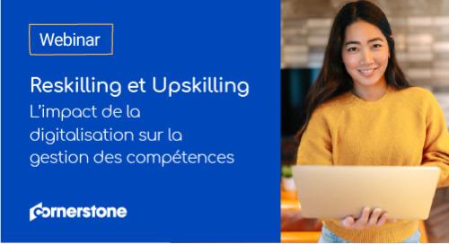 Reskilling et Upskilling - L'impact de la digitalisation sur la gestion des compétences