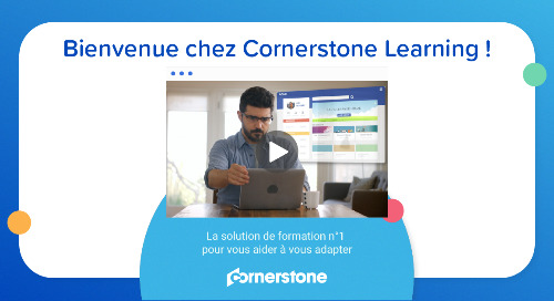 Bienvenue chez Cornerstone Learning