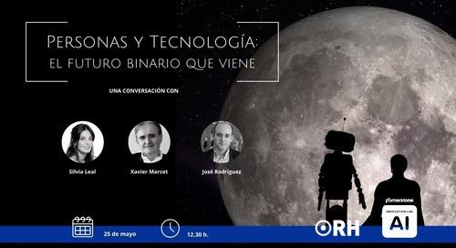 Personas y Tecnología: El Futuro Binario que viene
