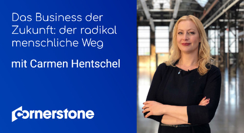 Das Business der Zukunft - der radikal menschliche Weg, mit Carmen Hentschel