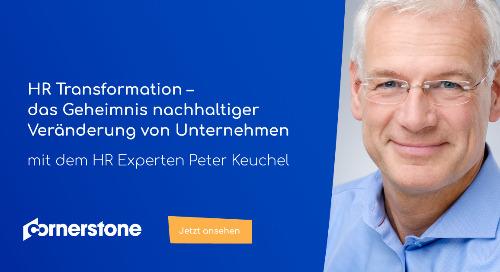Webinar mit Peter Keuchel: HR Transformation - das Geheimnis nachhaltiger Veränderung von Unternehmen