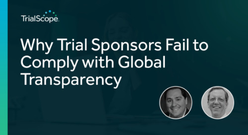 Why Trial Sponsors Fail to Comply with Global Transparency Requirements
