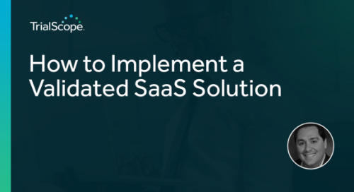 How to Implement a Validated SaaS Solution