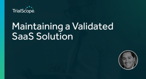Maintaining a Validated SaaS Solution
