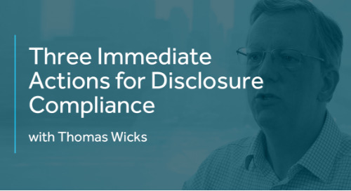 3 Immediate Actions for Disclosure Compliance