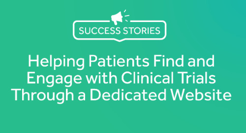 Helping Patients Find and Engage with Clinical Trials Through a Dedicated Website