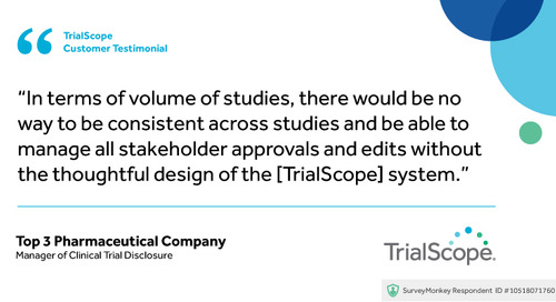 """There would be no way to be consistent across studies... without TrialScope"""