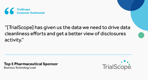 'TrialScope has given us the data we need to get a better view of disclosure activity""
