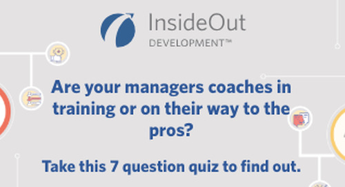 Are Your Managers Coaches-in-Training or Coaching Pros?