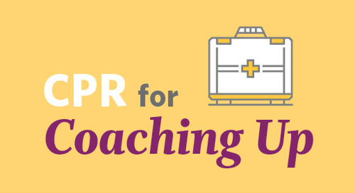 CPR for Coaching Up