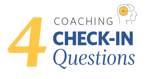 4 Coaching Check-In Questions