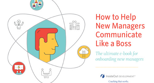 How to Help New Managers Communicate Like a Boss