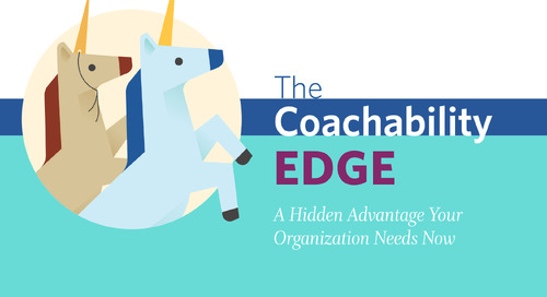 The Coachability Edge: The Key Advantage Your Organization Needs Now