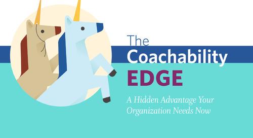 The Coachability Edge: The Key Advantage Your Organization Needs Now