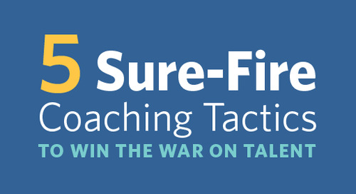 5 Sure-Fire Coaching Tactics to Win the War on Talent