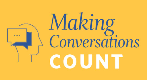 Watch Your Mouth: Making Conversations Count