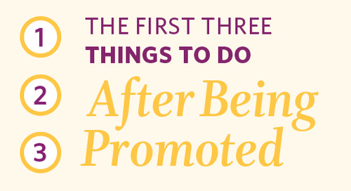 The First 3 Things to Do After Being Promoted