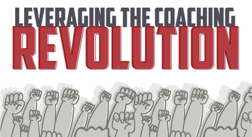Leveraging the Coaching Revolution